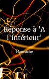 """Image de couverture de Réponse à """"A l'intérieur"""""""