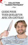 Image de couverture de Guide pour tuer quelqu'un avec un couteau