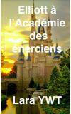 Image de couverture de Elliott à l'Académie des énerciens [TOME 1]