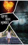 Image de couverture de Entre Deux Mondes