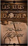 """Image de couverture de Les Elus d'Alovel : """"Par-delà les Mers"""" [TOME I]"""