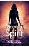 Image de couverture de Morning Spirit - Nouvelle aventure de Perlie Juncker