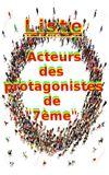 """Image de couverture de Liste : Acteurs des protagonistes de """"7ème"""""""