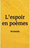 Image de couverture de L'espoir en poèmes