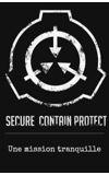 Image de couverture de Une mission tranquille : la dangereuse enquête des agents SCP