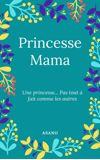 Image de couverture de Princesse Mama