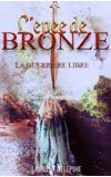 Image de couverture de La guerrière libre - 1 : L'épée de bronze