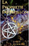 Image de couverture de La prophétie du papillon — Les sorciers