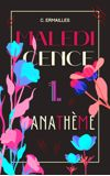 Image de couverture de Malédicence - 1. Anathème
