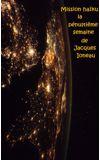 """Image de couverture de """"Mission Haïku – la pénultième semaine """""""