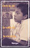 Image de couverture de Detrás de la valla de la escuela
