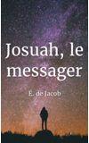 Image de couverture de Josuah, le messager