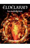 Image de couverture de La malédiction des Ëldélaran