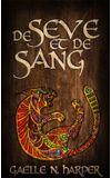 Image de couverture de De Sève et de sang - Tome 2