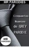 Image de couverture de Cinquante Nuance de Grey PARODIE (terminée)