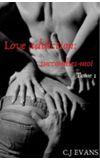 Image de couverture de Love addiction; Succombes-moi (Tome 1)