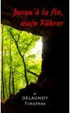 Image de couverture de Jusqu'à la fin, mein Führer