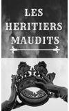 Image de couverture de Les Héritiers Maudits