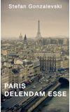 Image de couverture de Paris delendam esse