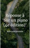 """Image de couverture de Réponse à """"Sur un piano (4e édition)"""""""