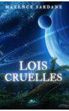 Image de couverture de Lois cruelles