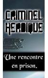 Image de couverture de Criminel Héroïque