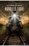 Image de couverture de Le premier voyage de Monsieur Tache