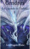 Image de couverture de La Légende de Thahild tome I : Le Dragon Blanc