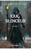 Image de couverture de Joug silencieux, livre 1