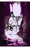 Image de couverture de Angels Hunters Tome 1 - Emergence