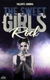 Image de couverture de The Sweet Girl Rock ( terminée)