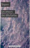 Image de couverture de Les amours des débutantes
