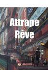 Image de couverture de Attrape-Rêve