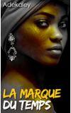 Image de couverture de La Marque du temps