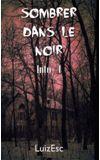Image de couverture de Sombrer dans le noir - Into I