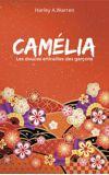 Image de couverture de Camélia - Les douces entrailles des garçons