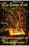 Image de couverture de Le livre d'or. Tome 1 [Terminé]