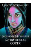 Image de couverture de Légendes, mythes et superstitions : ( Royaumes )