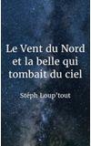 Image de couverture de Le Vent du Nord et la belle qui tombait du ciel