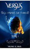 Image de couverture de Versus - Tome 1 - Le Paradis sur Terre