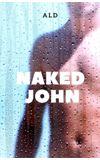 Image de couverture de Naked John - L'homme nu devant ma porte