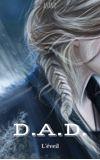 Image de couverture de D.A.D. Tome 1 : L'éveil