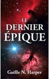 Image de couverture de Le Dernier Épique / The Greatest Epic [TERMINÉ]