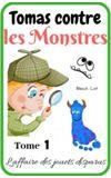 Image de couverture de Tomas contre les monstres (conte 8/10 ans)
