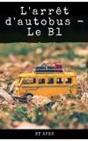 Image de couverture de [ Défi ] L'arrêt d'autobus