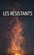 Image de couverture de Les résistants