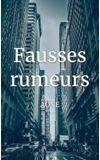 Image de couverture de Fausses rumeurs