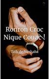 Image de couverture de Ronron Croc Nique Couac !