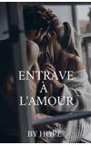 Image de couverture de Entrave à l'amour