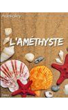 Image de couverture de L'Améthyste (œuvre terminée)